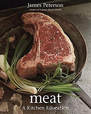 Meat: A Kitchen Education 9781580089920