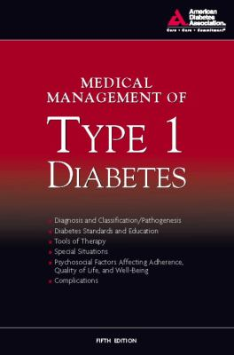 Medical Management of Type 1 Diabetes 9781580403092