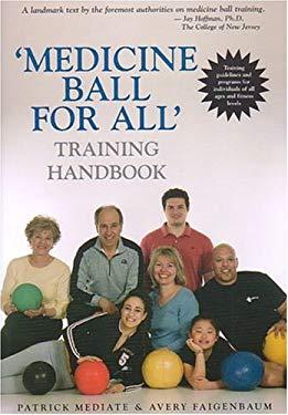 Medicine Ball for All 9781585189007