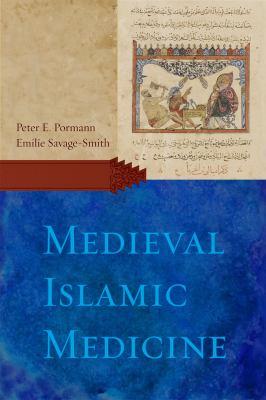 Medieval Islamic Medicine 9781589011618