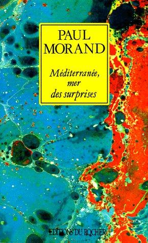 Mediterranee, Mer Des Surprises 9781583481776
