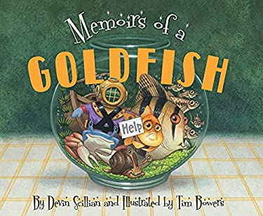 Memoirs of a Goldfish 9781585365074