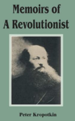Memoirs of a Revolutionist 9781589637702