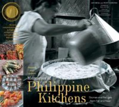 Memories of Philippine Kitchens 9781584799733