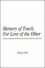Memory of Touch, for Love of the Other 7196149