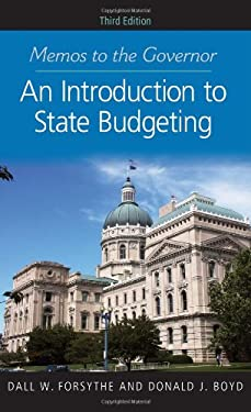 Memos to the Governor: An Introduction to State Budgeting 9781589019249