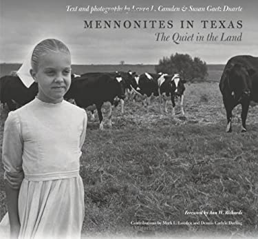 Mennonites in Texas: The Quiet in the Land 9781585444977