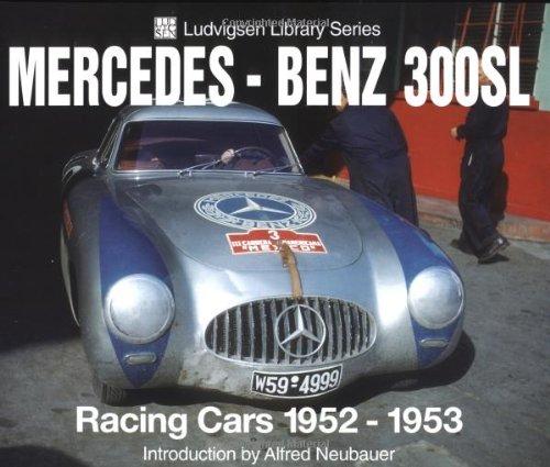 Mercedes-Benz 300sl: Racing Cars 1952-1953 9781583880678