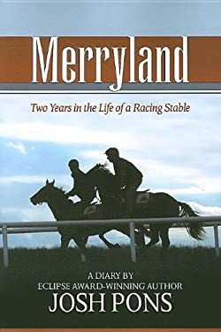 Merryland: Two Years in the Life of a Racing Stable 9781581501827