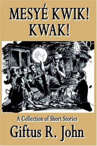 Mesye Kwik! Kwak 9781589397644