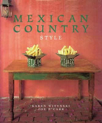 Mexican Country Style 9781586852559