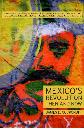 Mexico's Revolution Then and Now 9781583672242