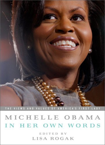 Michelle Obama in Her Own Words 9781586487621