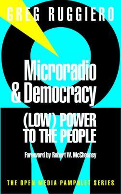 Microradio & Democracy 9781583220009
