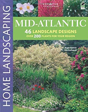Mid-Atlantic Home Landscaping 9781580114981