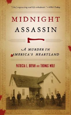 Midnight Assassin: A Murder in America's Heartland 9781587296055