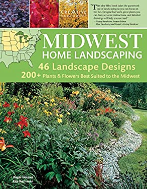 Midwest Home Landscaping: Including South-Central Canada 9781580114974