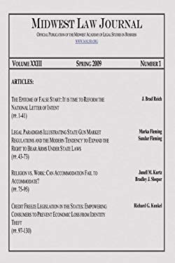 Midwest Law Journal: Volume 23, Spring 2009, Number 1 9781589098664