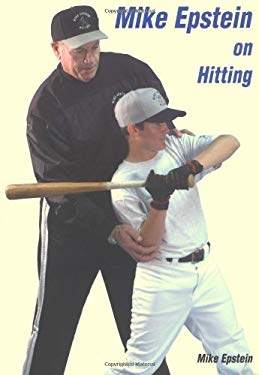 Mike Epstein on Hitting 9781585187775