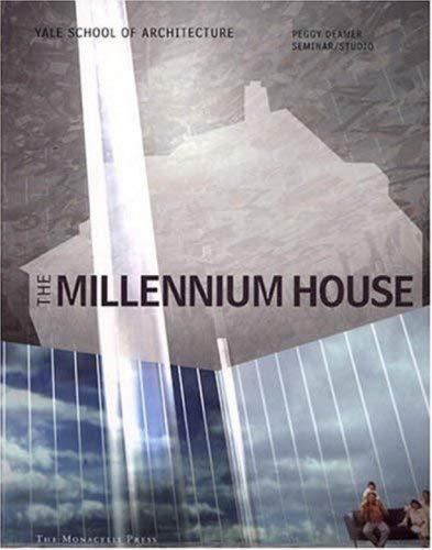 Millennium House: Peggy Deamer Studio, 2000-2001 9781580931236