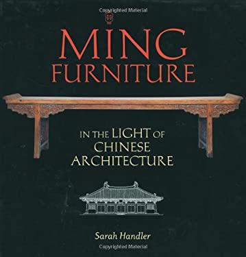 Ming Furniture in the Light of Chinese Architecture 9781580085595