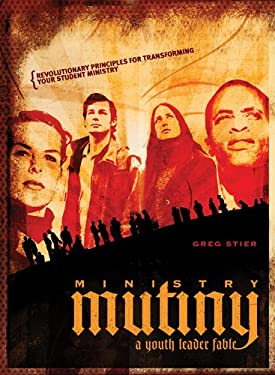 Ministry Mutiny: A Youth Leader Fable 9781589973725
