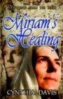Miriam's Healing 9781589430655