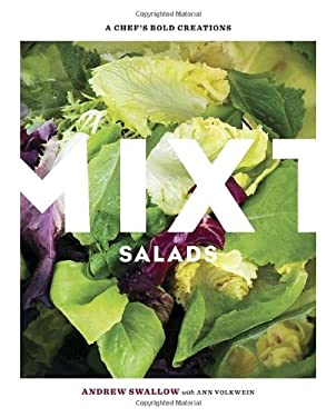 Mixt Salads: A Chef's Bold Creations 9781580080576