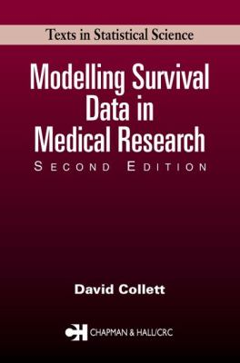Modelling Survival Data in Medical Research, Second Edition 9781584883258