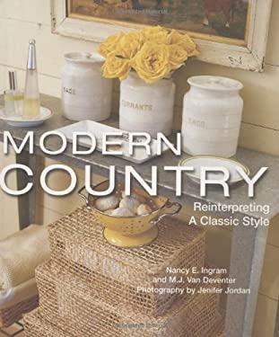 Modern Country: Reinterpreting a Classic Style 9781586857820