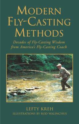 Modern Fly-Casting Methods 9781585747894