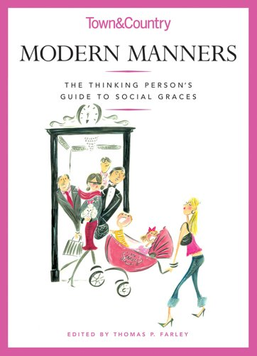 Modern Manners : Tools to Take You to the Top by Liv Tyler and Dorothea Johnson (2013, Hardcover)