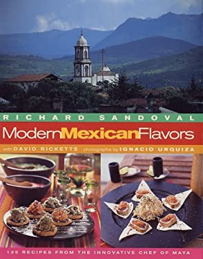 Modern Mexican Flavors 9781584791614