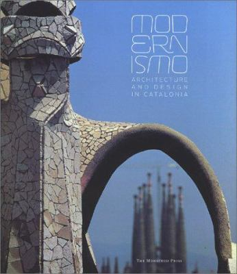 Modernismo: Architecture and Design in Spain 9781580931113