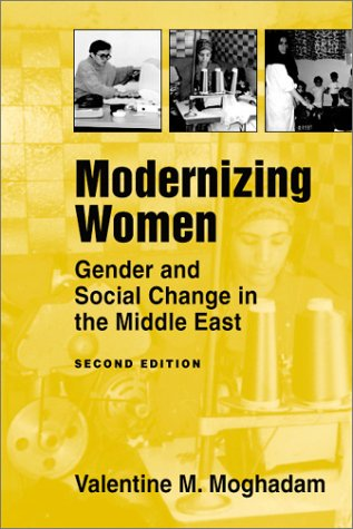 Modernizing Women: Gender and Social Change in the Middle East 9781588261717