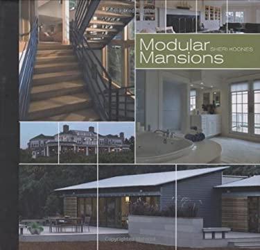 Modular Mansions 9781586857127