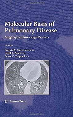 Molecular Basis of Pulmonary Disease: Insights from Rare Lung Disorders 9781588299635