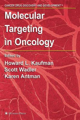 Molecular Targeting in Oncology 9781588295774