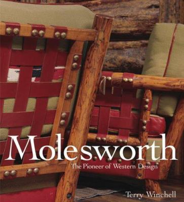 Molesworth: The Pioneer of Western Design 9781586855086