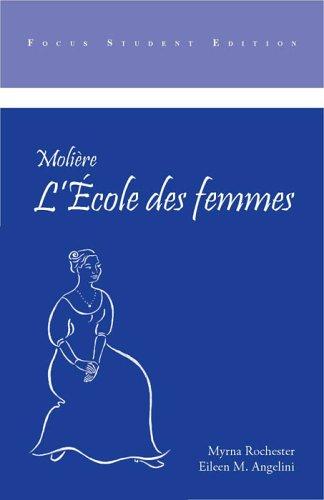Moliere: L'Ecole Des Femmes 9781585101542