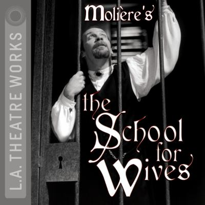 Moliere's the School for Wives 9781580813846