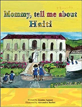 Mommy, Tell Me about Haiti 9781584324669