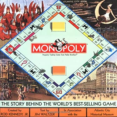 Monopoly: The Story Behind the World's Best-Selling Game 9781586853228
