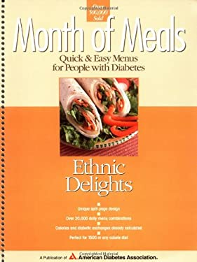 Month of Meals: Ethnic Delights: Quick & Easy Menus for People with Diabetes 9781580400152