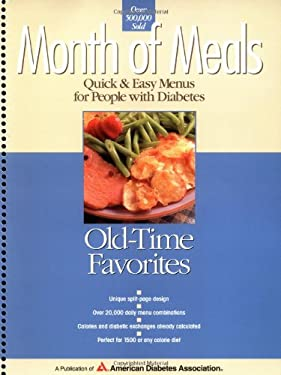 Month of Meals: Old-Time Favorites: Quick & Easy Menus for People with Diabetes 9781580400176