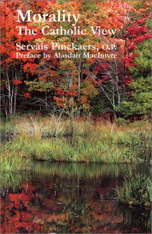 Morality: The Catholic View 9781587315152
