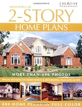 Most Popular 2 Story Home Plans By Creative Homeowner