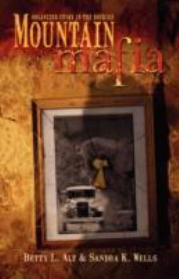 Mountain Mafia: Organized Crime in the Rockies