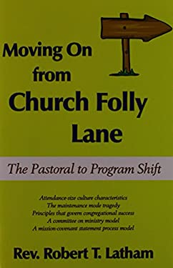 Moving on from Church Folly Lane: The Pastoral to Program Shift 9781587365980