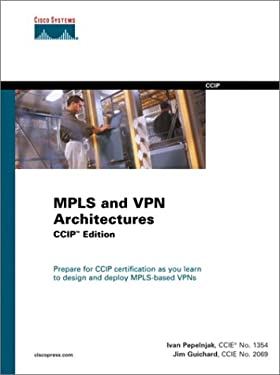 Mpls and VPN Architectures, CCIP Edition 9781587050817